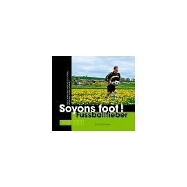 SOYONS FOOT !  FUSSBALLFIEBER