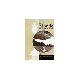 LE MONDE EN NOIR & BLANC
