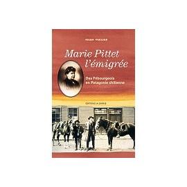 MARIE PITTET L'ÉMIGRÉE