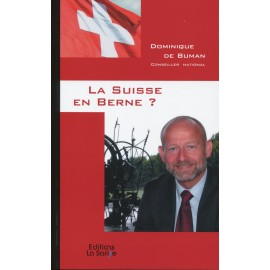 La suisse en Berne?