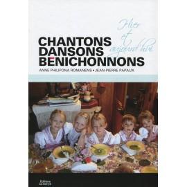 CHANTONS, DANSONS, BENICHONNONS
