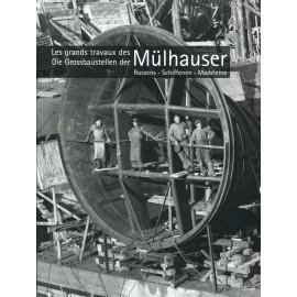 Les grands travaux des Mülhauser