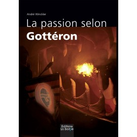 LA PASSION SELON GOTTERON