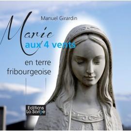 MARIE AUX 4 VENTS EN TERRE FRIBOURGEOISE