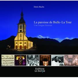 LA PAROISSE DE BULLE - LA TOUR